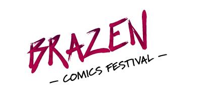 Brazen Comics Festival
