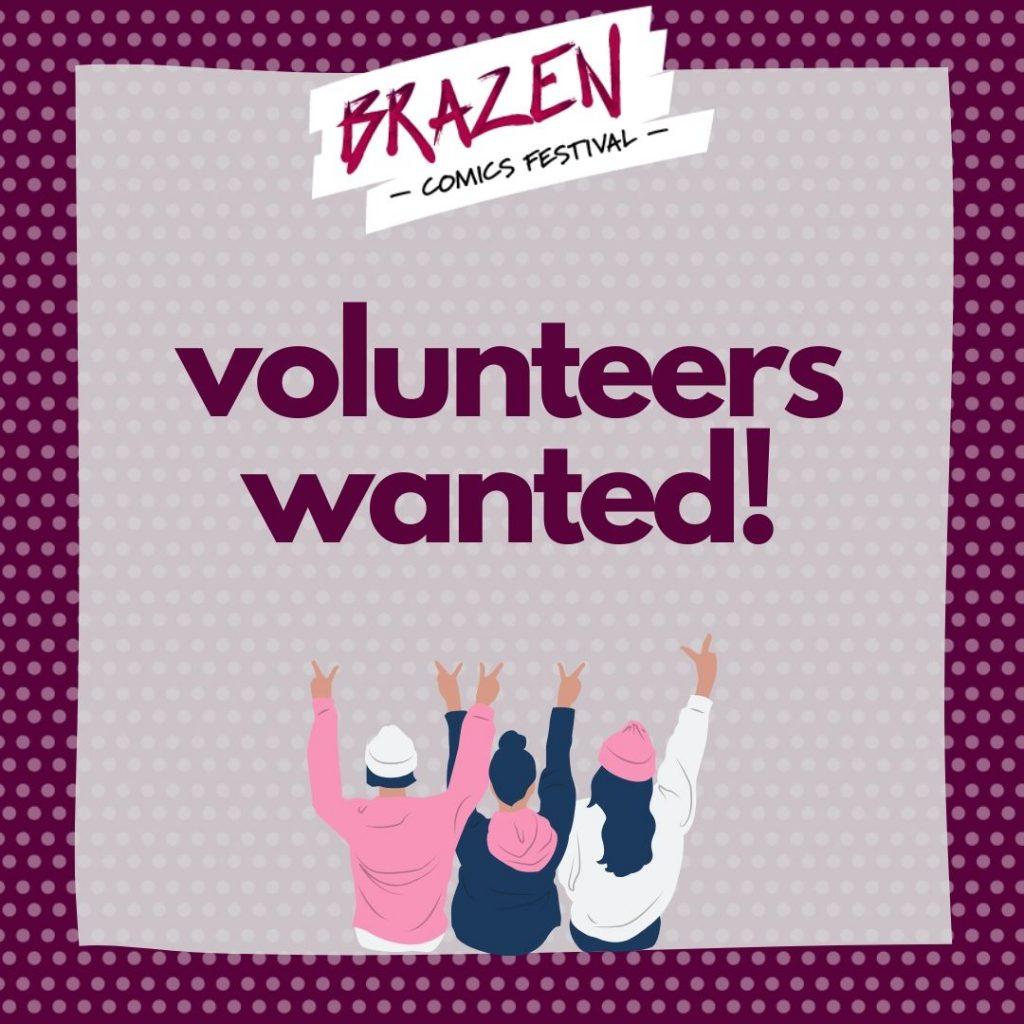 Brazen Comics Festival Volunteer